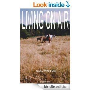 Living On Air  by  Nina Živančević