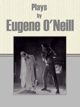 Plays  by  Eugene ONeill by Eugene ONeill