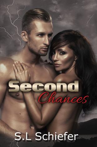 Second Chances  by  S.L. Schiefer