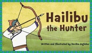 Hailibu the Hunter Devika Joglekar