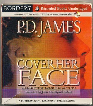 Cover Her Face (Adam Dagliesh Mystery Series #1)  by  P.D. James