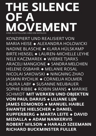The Silence of a Movement  by  Susanne Neubauer