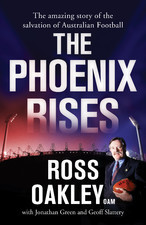 The Phoenix Rises Ross Oakley
