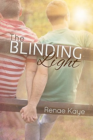 The Blinding Light  by  Renae Kaye