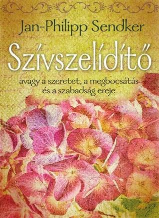 Szívszelídítő Jan-Philipp Sendker