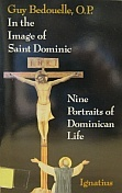 St. Dominic: The Grace of the Word  by  Guy Bedouelle