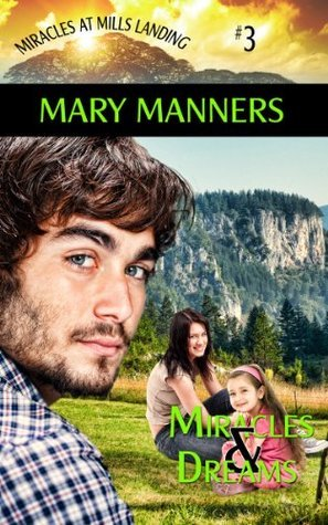 Miracles and Dreams  by  Mary Manners