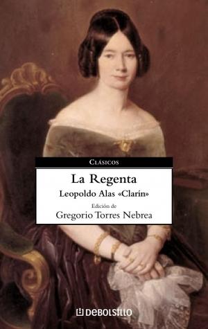 Avecilla: Coleccion de Clasicos de La Literatura Espanola Carrascalejo de La Jara Leopoldo Alas Clarín