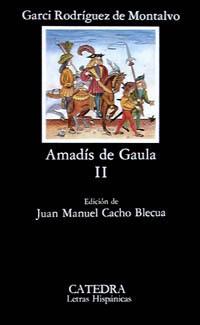 Amadís de Gaula II (Letras Hispánicas, #256)  by  Garci Rodríguez de Montalvo