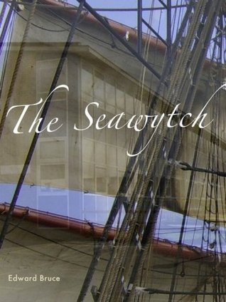 The Seawytch Edward Bruce