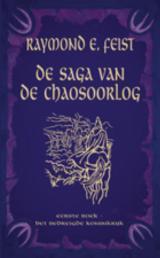 Het Bedreigde Koninkrijk (De Saga van de Chaosoorlog, #1)  by  Raymond E. Feist