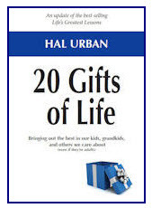 20 Gifts of Life: Bringing Out The Best In Our Kids, Grandkids, And Others We Care About  by  Hal Urban