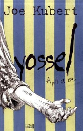 Yossel, 19. April 1943  by  Joe Kubert