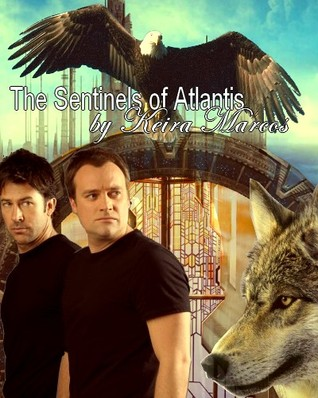 The Sentinels of Atlantis (Sentinels of Atlantis, #1-20)  by  Keira Marcos