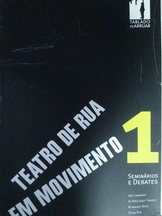 Teatro de Rua em Movimento Ina Camargo Costa