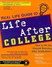 Real Life Guide to Life After College (Real Life Guide Series) Michael Verne