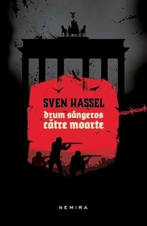 Drum sângeros către moarte Sven Hassel
