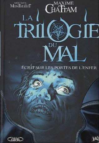 Ecrit sur les portes de lenfer (La Trilogie du Mal, #2) Maxime Chattam