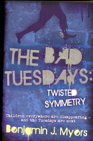 Twisted Symmetry (The Bad Tuesdays, #1)  by  Benjamin J. Myers
