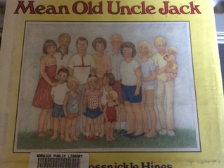 Mean Old Uncle Jack  by  Anna Grossnickle Hines