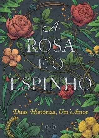 A Rosa e o Espinho Theodora Goss