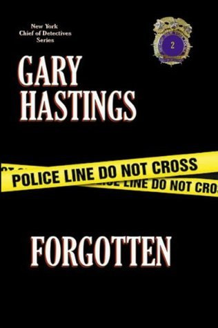 FORGOTTEN  by  Gary Hastings