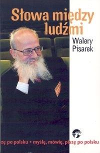 Słowa między ludźmi  by  Walery Pisarek