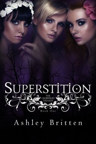 Superstition (The Crownley Trilogy Book 1)  by  Ashley Britten