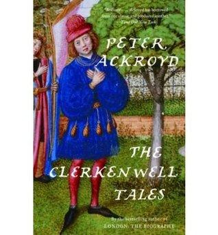 THE CLERKENWELL TALES Peter Ackroyd