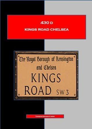 430 D KINGS ROAD CHELSEA  by  Thomas Mackay King