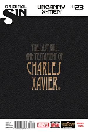 Uncanny X-Men Vol. 3 #23 The Last Will and Testament of Charles Xavier Brian Michael Bendis
