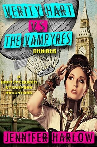 Verity Hart Vs The Vampyres Omnibus (A Hart/McQueen Steampunk Adventure Book 1)  by  Jennifer Harlow