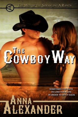 The Cowboy Way  by  Anna Alexander