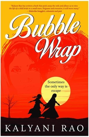 Bubble Wrap  by  Kalyani Rao