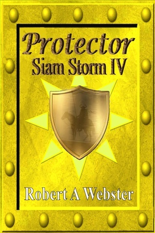 Protector - Siam Storm IV Robert A.  Webster