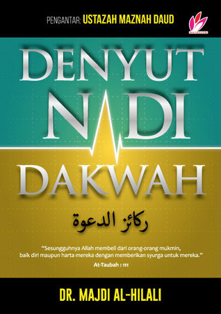 Denyut Nadi Dakwah Majdi Al-Hilali