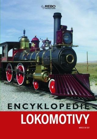 Lokomotivy: encyklopedie Mirco De Cet