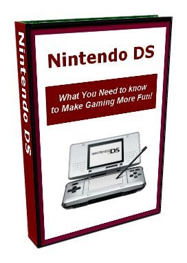 Nintendo DS - What You Need to Know to Make Gaming More Fun  by  Neil Brooks