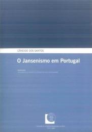 O Jansenismo em Portugal Cândido dos Santos