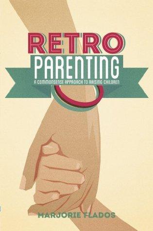 Retro Parenting Marjorie Flados