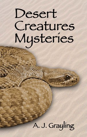 Desert Creatures Mysteries  by  A.J. Grayling