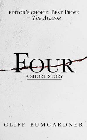 Four: A Short Story Cliff Bumgardner