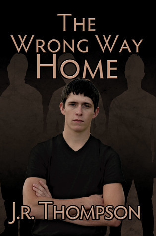 The Wrong Way Home  by  J.R. Thompson