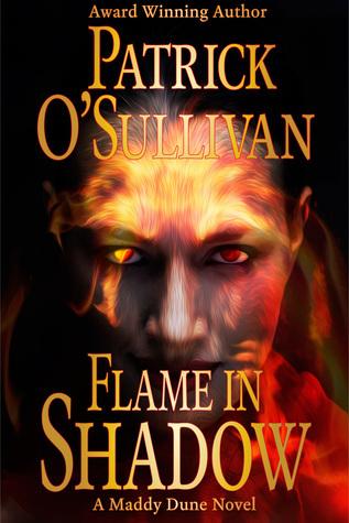 Flame in Shadow Patrick    OSullivan