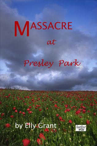 Massacre at Presley Park Elly Grant