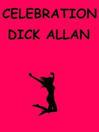 Celebration  by  Dick Allan