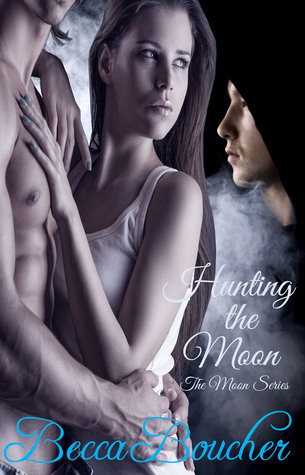 Hunting the Moon (The Moon Series)  by  Becca Boucher
