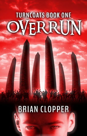 Overrun (Turncoats #1)  by  Brian Clopper