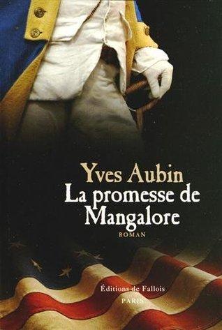 La promesse de Mangalore  by  Yves Aubin