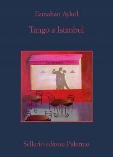 Tango a Istanbul Esmahan Aykol